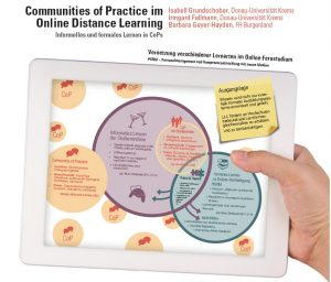 Communities of Practice im Online Distance Learning - Informelles Lernen in formelle Lernsettings bringen!
